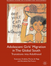 Adolescent girls' migration in the global south transitions into adulthood