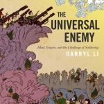 The Universal Enemy Book Darryl Li