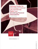 Defining Gender for International Criminal Law and Human Rights Law: Translating Feminist Theorisations